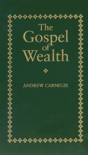 Gospel of Wealth   1998 (Reprint) 9781557094711 Front Cover