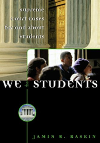 We the Students : Supreme Court Cases for and about Students 1st 2000 edition cover