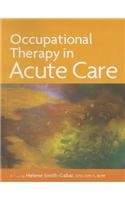OCCUPATIONAL THERAPY IN ACUTE  N/A edition cover