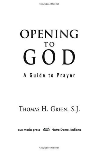 Opening to God A Guide to Prayer  2006 edition cover