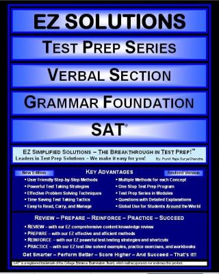 EZ Solutions: Test Prep Series: Verbal Section: Grammar Foundation : Sat  2011 edition cover