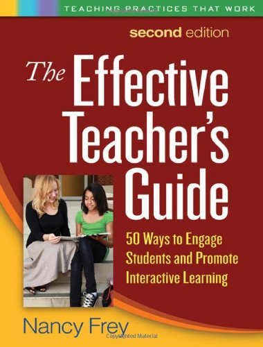 Effective Teacher's Guide 50 Ways to Engage Students and Promote Interactive Learning 2nd 2011 (Revised) edition cover