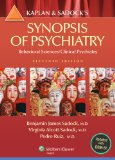 Kaplan and Sadock's Synopsis of Psychiatry Behavioral Sciences/Clinical Psychiatry 11th 2015 (Revised) 9781609139711 Front Cover