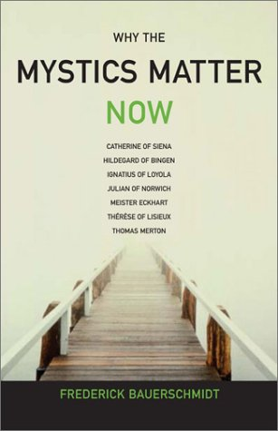 Why the Mystics Matter Now   2003 edition cover