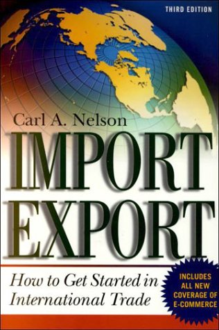 Import/Export How to Get Started in International Trade 3rd 2001 (Revised) 9780071358712 Front Cover