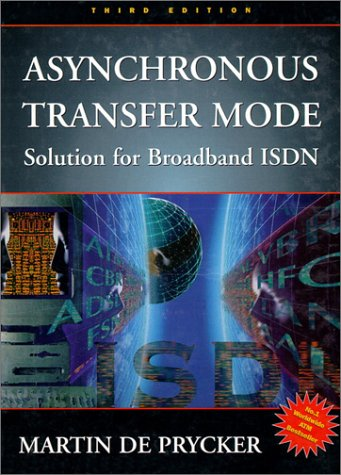 Asynchronous Transfer Mode Solution for Broadband ISDN 3rd 1995 9780133421712 Front Cover