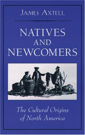 Natives and Newcomers The Cultural Origins of North America  2001 edition cover
