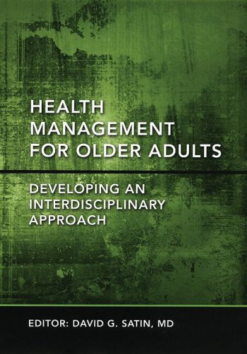 Health Management for Older Adults Developing an Interdisciplinary Approach  2008 9780195335712 Front Cover
