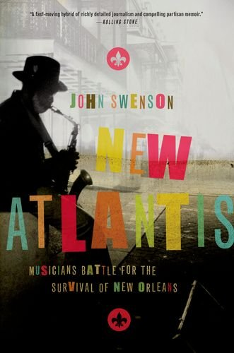 New Atlantis Musicians Battle for the Survival of New Orleans  2012 edition cover