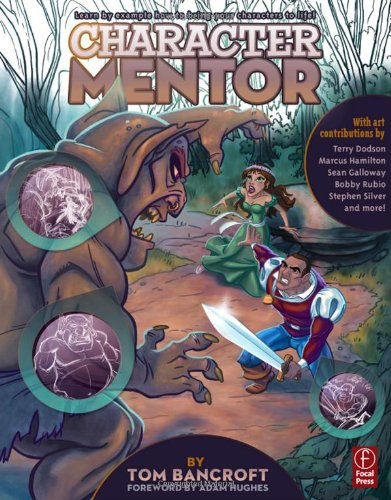 Character Mentor Learn by Example to Use Expressions, Poses, and Staging to Bring Your Characters to Life  2012 edition cover