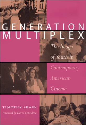 Generation Multiplex The Image of Youth in Contemporary American Cinema  2002 edition cover