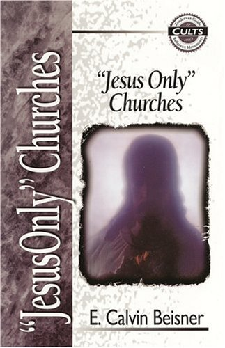 Jesus Only Churches   1998 edition cover