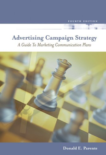 Advertising Campaign Strategy A Guide to Marketing Communication Plans 4th 2006 edition cover