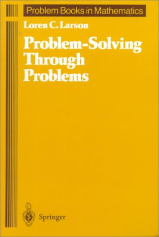 Problem-Solving Through Problems   1983 (Reprint) edition cover