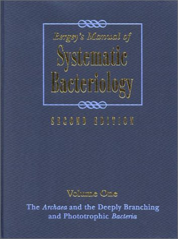 Systematic Bacteriology The Archaea and the Deeply Branching and Phototrophic Bacteria 2nd 2001 (Revised) edition cover