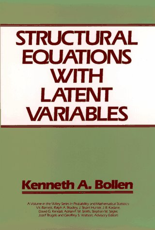 Structural Equations with Latent Variables   1989 9780471011712 Front Cover