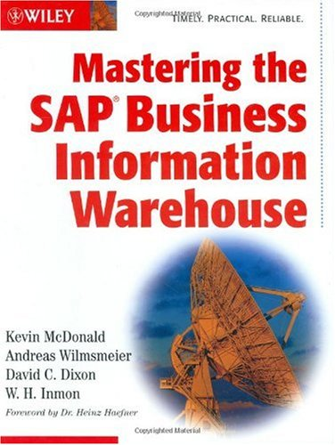 Mastering the SAP Business Information Warehouse   2002 edition cover