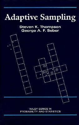 Adaptive Sampling  1st 1996 9780471558712 Front Cover