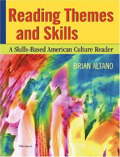 Reading Themes and Skills A Skills-Based American Culture Reader  2007 9780472030712 Front Cover