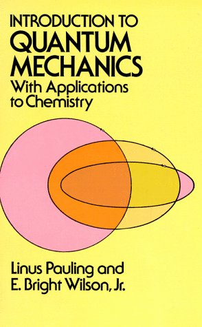 Introduction to Quantum Mechanics With Applications to Chemistry Reprint edition cover