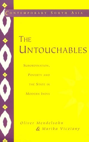 Untouchables Subordination, Poverty and the State in Modern India  1998 9780521556712 Front Cover