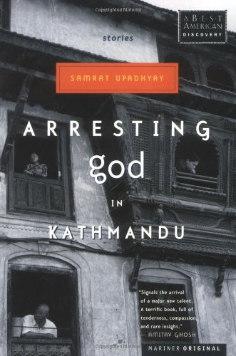 Arresting God in Kathmandu   2001 9780618043712 Front Cover