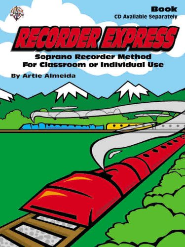 Recorder Express Soprano Recorder Method for Classroom or Individual Use  2003 edition cover