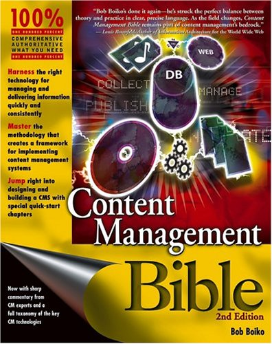 Content Management Bible  2nd 2005 (Revised) 9780764573712 Front Cover