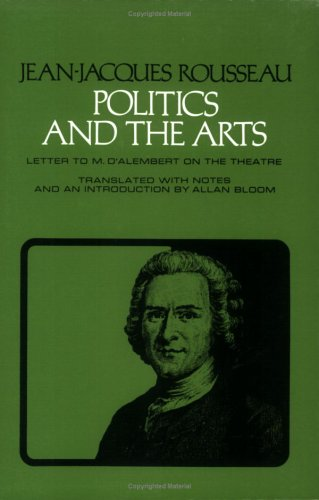 Politics and the Arts Letter to M. d'Alembert on the Theatre Reprint edition cover
