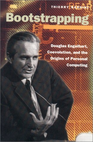 Bootstrapping Douglas Engelbart, Coevolution, and the Origins of Personal Computing  2000 9780804738712 Front Cover