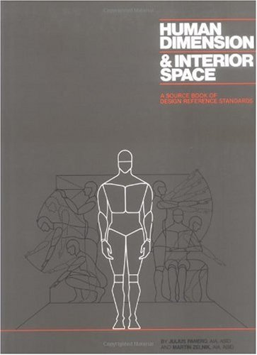 Human Dimension and Interior Space A Source Book of Design Reference Standards  1979 edition cover