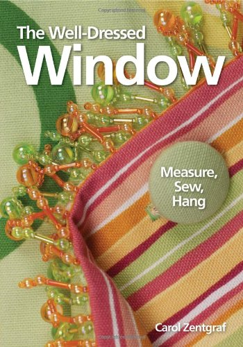 Well Dressed Window Measure, Sew, Hang 2nd 2005 9780873499712 Front Cover