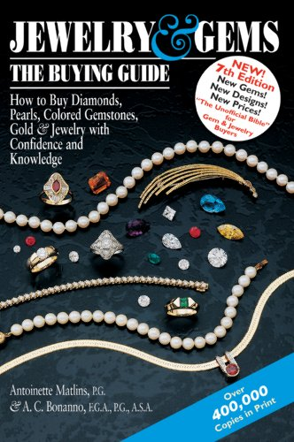 Jewelry and Gems The Buying Guide - How to Buy Diamonds, Pearls, Colored Gemstones, Gold and Jewelry with Confidence and Knowledge 7th 2009 edition cover