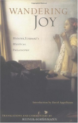 Wandering Joy Meister Eckhart's Mystical Philosophy  2001 edition cover