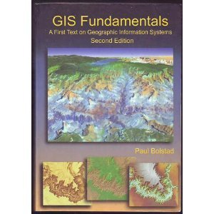 Gis Fundamentals : A First Text on Geographic Information Systems 2nd 2005 edition cover
