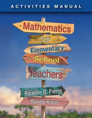 Fierro's Mathematics for Elementary School Teachers   2013 edition cover