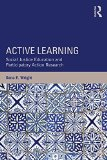 Active Learning Social Justice Education and Participatory Action Research  2015 9781138821712 Front Cover