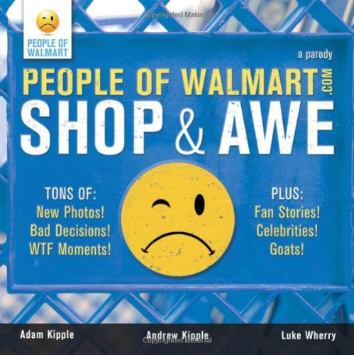 People of Walmart Shop and Awe  2010 edition cover