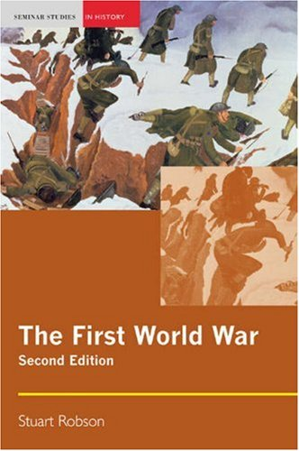 First World War  2nd 2007 (Revised) 9781405824712 Front Cover