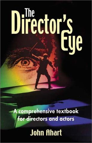 Director's Eye A Comprehensive Textbook for Directors and Actors  2001 edition cover