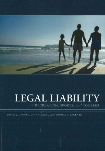 Legal Liability in Recreation Sports and Tourism, 3rd Edition  3rd 2007 (Revised) edition cover