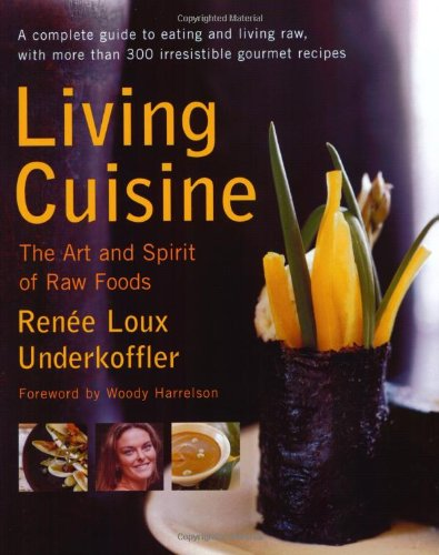 Living Cuisine The Art of Spirit of Raw Foods  2003 edition cover