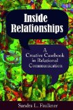 Inside Relationships A Creative Casebook in Relational Communication  2013 edition cover