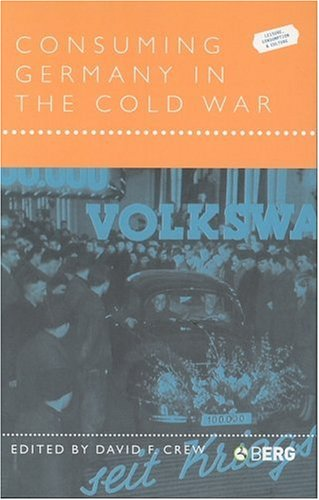 Consuming Germany in the Cold War   2003 edition cover