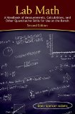 Lab Math A Handbook of Measurements, Calculations, and Other Quantitative Skills for Use at Thebench 2nd 2014 (Revised) edition cover