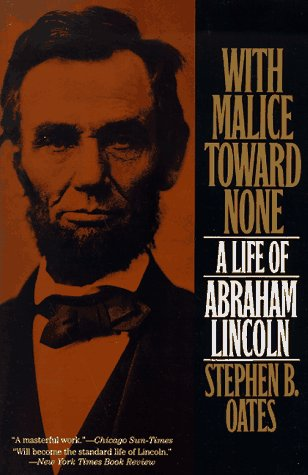With Malice Toward None A Biography of Abraham Lincoln  1994 (Reprint) edition cover