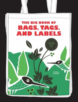 Big Book of Bags, Tags, and Labels   2009 9780061691713 Front Cover