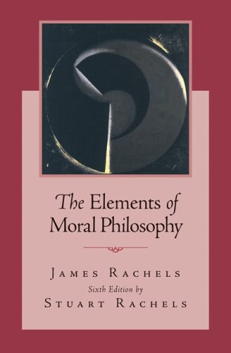Elements of Moral Philosophy  6th 2010 edition cover