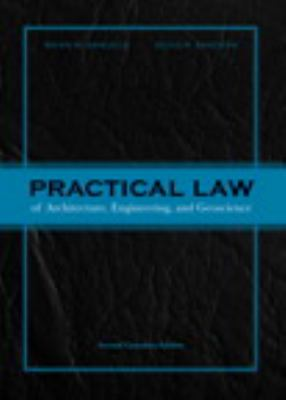 Practical Law of Architecture, Engineering, and Geoscience  2nd 2011 9780132111713 Front Cover