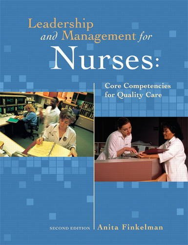Leadership and Management for Nurses Core Competencies for Quality Care 2nd 2012 9780132137713 Front Cover
